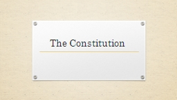The Constitution Writing the Constitution