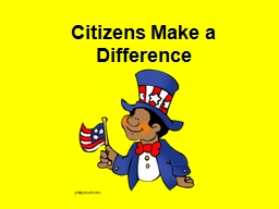 Citizens Make a Difference