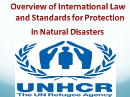 Overview of International Law and Standards for Protection