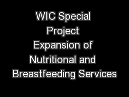 WIC Special Project Expansion of Nutritional and Breastfeeding Services