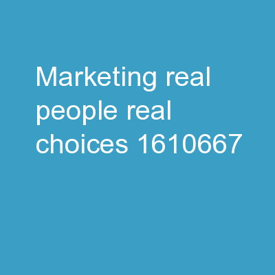 Marketing:  Real People, Real Choices