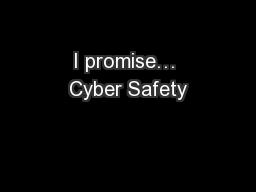 I promise… Cyber Safety