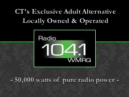 CT's Exclusive Adult Alternative Locally