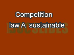 Competition   law A  sustainable