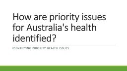 How are priority issues for Australia's health PowerPoint PPT Presentation