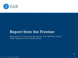 Report from the Frontier