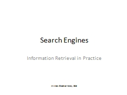 Search Engines Information Retrieval in Practice