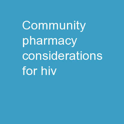 Community Pharmacy Considerations for HIV