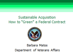 "Sustainable Acquisition                           How to ""Green"" a Federal Contract"