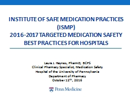 INSTITUTE OF SAFE MEDICATION PRACTICES (ISMP) PowerPoint PPT Presentation