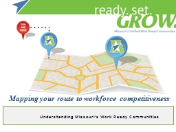 Understanding Missouri�s Work Ready Communities