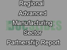Regional  Advanced Manufacturing Sector Partnership Report