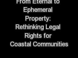 From Eternal to Ephemeral Property: Rethinking Legal Rights for Coastal Communities