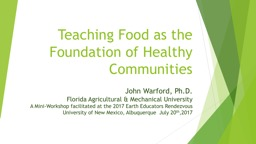 Teaching Food as the Foundation of Healthy Communities