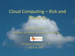 Cloud Computing – Risk and Rewards