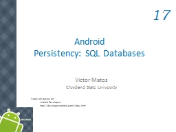 Android  Persistency:  SQL Databases