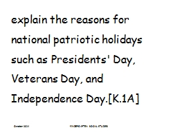 explain the reasons for national patriotic holidays such as Presidents' Day, Veterans Day, and Inde
