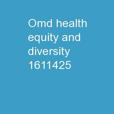 OMD Health Equity and Diversity