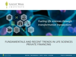 Fundamentals and recent trends in life sciences private financing