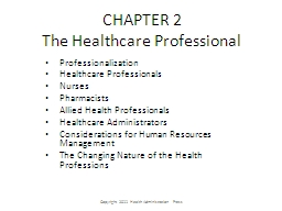 CHAPTER 2 The Healthcare Professional