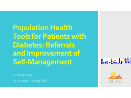 Population Health Tools for Patients with Diabetes: Referrals and Improvement of Self-