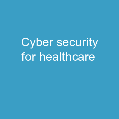 Cyber-Security for Healthcare