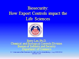Biosecurity:  How Export Controls impact the Life Sciences