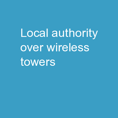 Local Authority Over Wireless Towers