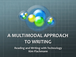 A MULTIMODAL APPROACH TO WRITING