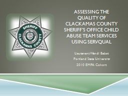 Assessing the  quality of Clackamas County Sheriff�s Office Child abuse team services using servq