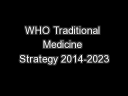 WHO Traditional Medicine Strategy 2014-2023