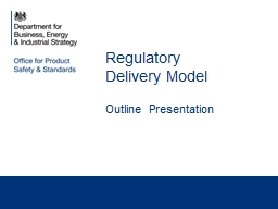 Regulatory Delivery Model