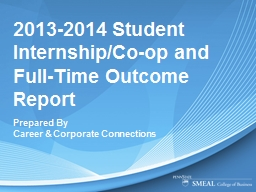 2013-2014 Student Internship/Co-op and Full-Time Outcome Report