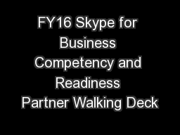 FY16 Skype for Business Competency and Readiness Partner Walking Deck