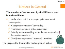 Notices in General The number of notices sent by the IRS each year is in the millions