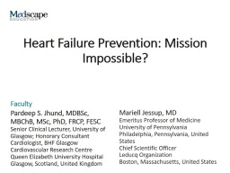 Heart Failure Prevention: Mission Impossible?