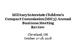 Military Interstate Children's Compact Commission (MIC3) Annual Business