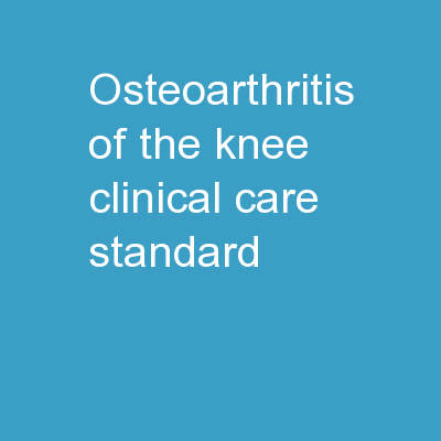 Osteoarthritis of the Knee Clinical Care Standard