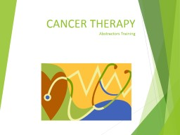 CANCER THERAPY Abstractors PowerPoint Presentation, PPT - DocSlides