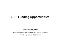 Mary  Chen , MS,  MBA Assistant Dean, Maternal and Child Health Research PowerPoint PPT Presentation