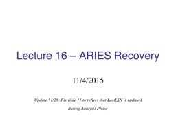 Lecture 16 – ARIES Recovery
