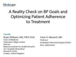 A Reality Check on BP Goals and Optimizing Patient Adherence