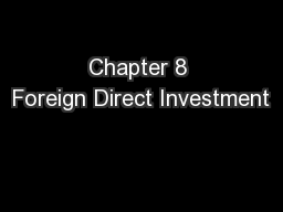 Chapter 8 Foreign Direct Investment