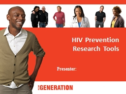 Subtitle will go here HIV Prevention Research Tools