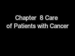 Chapter  8 Care of Patients with Cancer