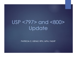 USP <797> and <800> Update