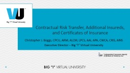 Contractual Risk Transfer, Additional Insureds, and Certificates of Insurance