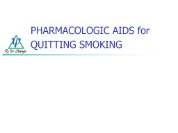 PHARMACOLOGIC AIDS for QUITTING SMOKING