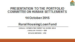 PRESENTATION TO THE PORTFOLIO COMMITTEE ON HUMAN SETTLEMENTS PowerPoint PPT Presentation