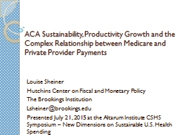 ACA Sustainability, Productivity Growth and the Complex